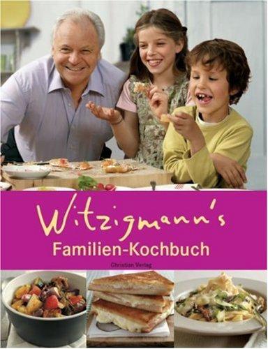 Witzigmann's Familienkochbuch