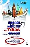 Aprende un Idioma en 7 Dias, Ramón Campayo, 8441418101
