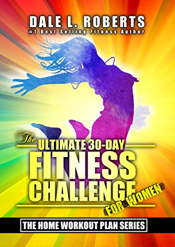 fb3d896bc2a The Ultimate 30-Day Fitness Challenge for Women (The Home Workout Plan  Bundle Book