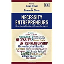 Necessity Entrepreneurs: Microenterprise Education and Economic Development