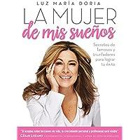 La mujer de mis sueños - Secretos de famosos y...