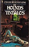 The Hounds of Tinaldos, Frank B. Long, 0515046558