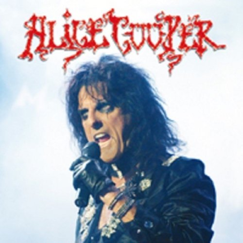 Alice Cooper - 1001 Songs You Must Hear Before You Die - Zortam Music