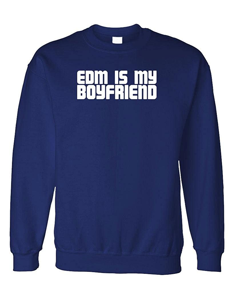 Fleece Sweatshirt Dance Music Techno Guacamole EDM is My Boyfriend