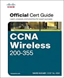 CCNA Wireless 200-355 Official Cert Guide (Certification Guide)
