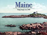 Maine 2018 Calendar: Vintage Images circa 1900