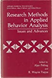 Research Methods in Applied Behavior Analysis : Issues and Advances, Poling, A. and Fuqua, R. W., 0306421275