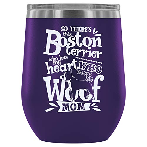 (Steel Stemless Wine Glass Tumbler, I Have A Boston Terrier Wine Tumbler, Boston Terrier Vacuum Insulated Wine Tumbler (Wine Tumbler 12Oz - Purple))