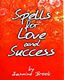img - for Spells for Love and Success book / textbook / text book