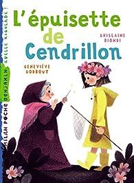 L'épuisette de Cendrillon par Ghislaine Biondi