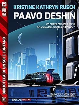 Paavo Deshin: Ciclo: Lartista dei Recuperi (Biblioteca di un sole lontano