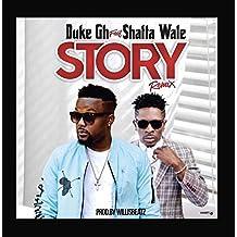 Story (Remix) [feat. SHATTA WALE]