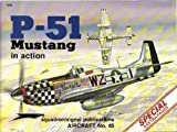 P-51 Mustang in Action, Larry Davis, 0897471148