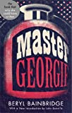 Front cover for the book Master Georgie by Beryl Bainbridge