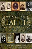 Women of Faith in the Latter Days, Richard E. Turley, 1606410334