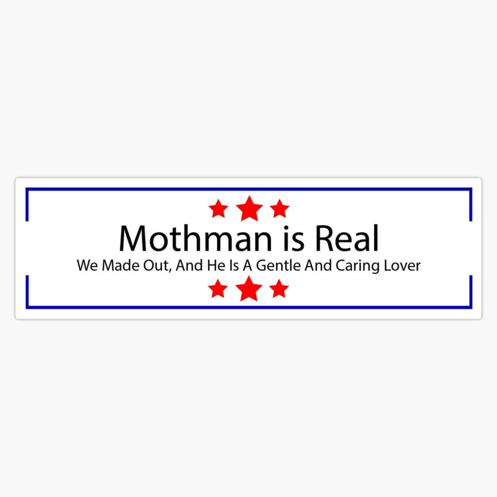 Mothman is Real Decal Vinyl Bumper Sticker 5