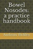 Bowel Nosodes: a practice handbook