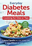 Everyday Diabetes Meals: Cooking for One or Two