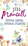 Homme parfait, bonheur imparfait par Mansell
