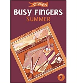 Busy Fingers Summer No 2 A Fistful Of Art And Craft Ideas Busy