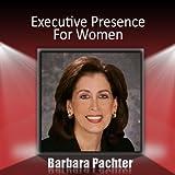 Executive Presence for Women (Unabridged)