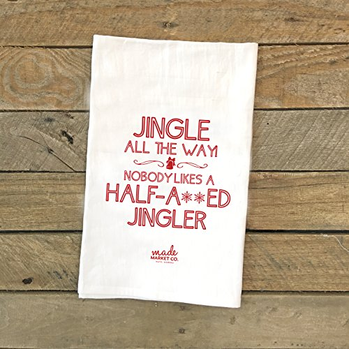 Jingle All The Way Tea Towel, Gift for Her Him, Kitchen Linens Decor, Best Seller, Most Popular Item