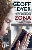 Zona, Geoff Dyer, 0307390314