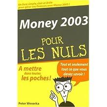 Money 2003 pour les nuls