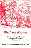 Blood and Knavery, Joseph H. Marshburn and Alan R. Velie, 0838610102