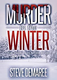 Murder In The Winter by Steve Demaree ebook deal