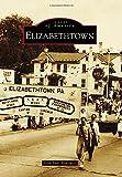 Elizabethtown (Images of America)