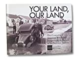 img - for Your Land, Our Land: Two Centuries of American Words and Images from the Regions of the National Archives book / textbook / text book
