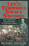 Front cover for the book Lee's Terrible Swift Sword: From Antietam to Chancellorsville: An Eyewitness History by Richard Wheeler