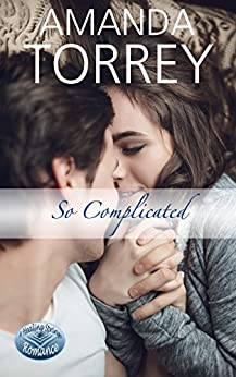 So Complicated (Healing Springs Book 4) by [Torrey, Amanda]