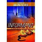 Informant (Jessie Black Legal Thrillers Book 2)