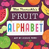 img - for Mrs. Peanuckle's Fruit Alphabet: Mrs. Peanuckle s Alphabet Series (Mrs. Peanuckle's Alphabet Library) book / textbook / text book