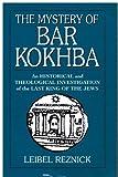 The Mystery of Bar Kokhba, Leibel Reznick, 1568215029