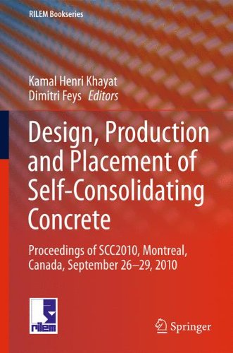 Design, Production and Placement of Self-Consolidating Concrete: Proceedings of SCC2010,  Montreal, Canada, September 26