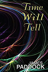Time Will Tell (Time-Travel Duo Book 2)
