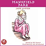 Mansfield Park: An Accurate Retelling of Jane Austen's Timeless Classic | Jane Austen,Gill Tavner