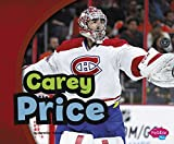 img - for Carey Price (Canadian Biographies) book / textbook / text book