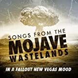 Songs From the Mojave Wasteland - In a Fallout New Vegas Mood