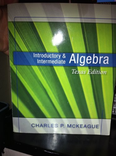 Introductory and Intermediate Algebra: Texas Edition (Concepts and Graphs Series)