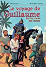 Le voyage de Guillaume par Jouanneaud