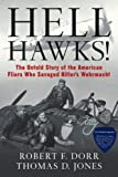 Hell Hawks!, Robert F. Dorr and Thomas D. Jones, 0760338256