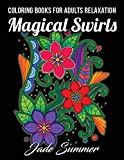 #7: Coloring Books for Adults Relaxation: 100 Magical Swirls Coloring Book with Fun, Easy, and Relaxing Coloring Pages Relaxation Gifts