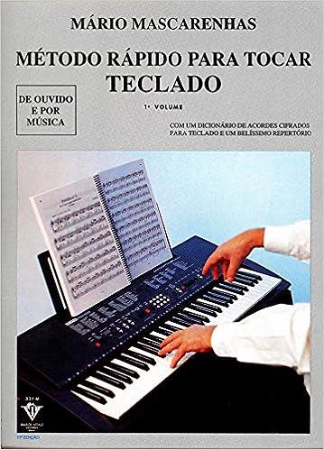 Método Rápido Para Tocar Teclado - Volume 1: Mário Mascarenhas: 9788585188351: Amazon.com: Books