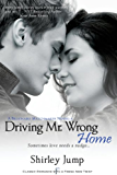 Driving Mr. Wrong Home (Entangled Indulgence)