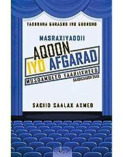 Masraxiyaddii Aqoon iyo Afgarad: Musdambeed Taariikheed