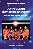 John Glenn Returns to Orbit, Carmen Bredeson, 0766013049